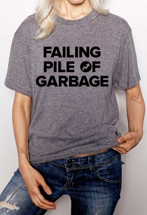 """Buzzfeed sold """"Failing Pile of Garbage"""" shirts and donated the proceeds to"""